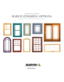 Marvin Finishing Options: Interior & Exterior